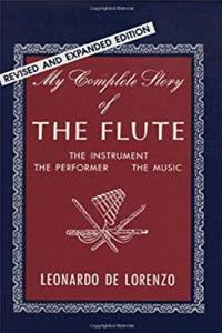 Download My Complete Story of the Flute: The Instrument, the Performer, the Music (Revsed and Expanded Edition) epub