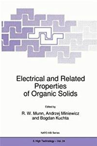 Electrical and Related Properties of Organic Solids (Nato Science Partnership Subseries: 3)