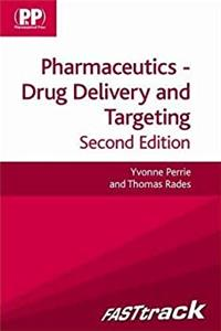 Pharmaceutics: Drug Delivery and Targeting (Fasttrack) (FASTtrack Pharmacy)