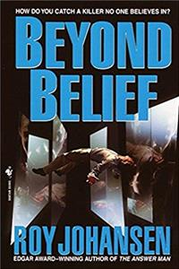 Download Beyond Belief: A Novel (Joe Bailey, Spirit Basher) epub