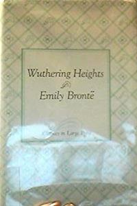 Wuthering Heights (Classics in Large Print)