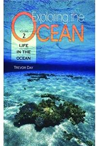 Exploring the Ocean: 4-Volume Set: Volume 1: The Physical Ocean; Volume 2: Life in the Ocean; Volume 3: Uses of the Ocean; Volume 4: Index
