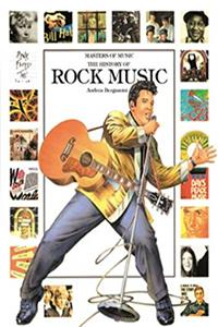 The History of Rock Music (Masters of Music)