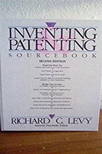 Inventing and Patenting Sourcebook 2