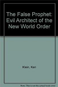 Download The False Prophet: Evil Architect of the New World Order epub