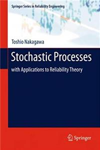 Download Stochastic Processes: with Applications to Reliability Theory (Springer Series in Reliability Engineering) epub