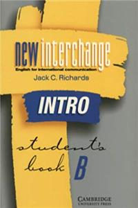 New Interchange Intro Student's book B: English for International Communication (New Interchange English for International Communication)