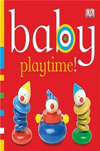 Baby: Playtime! (Baby Chunky Board Books)
