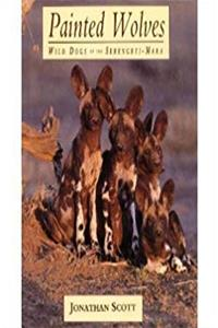 Painted Wolves: Wild Dogs of the Serengeti-Mara