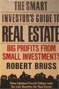 The Smart Investor's Guide to Real Estate