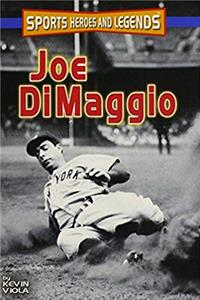 Joe Dimaggio (SPORTS HEROES AND LEGENDS)