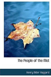The People of the Mist (Large Print Edition)
