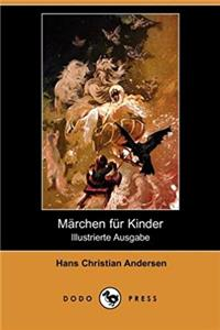 Marchen Fur Kinder (Illustrierte Ausgabe) (Dodo Press) (German Edition)