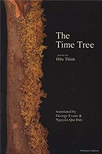 The Time Tree: Selected Poems of Huu Thinh