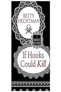 Download If Hooks Could Kill (A Crochet Mystery) epub