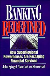 Banking Redefined: How Superregional Powerhouses Are Reshaping Financial Services (Bankline Publication)