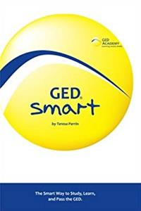 Download GED Smart: The Smart Way to Study, Learn, and Pass the GED epub