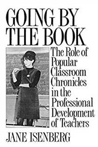 Going by the Book: The Role of Popular Classroom Chronicles in the Professional Development of Teachers