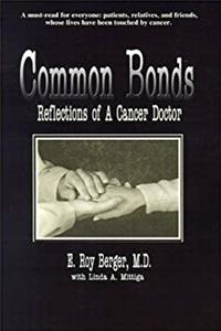 Common Bonds: Reflections of a Cancer Doctor