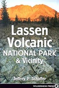 Download Lassen Volcanic National Park & Vicinity: A Natural History Guide to Lassen Volcanic National Park, Caribou Wilderness, Thousand Lakes Wilderness, Hat Creek Valley, & McArthur-Burney Falls State Park epub