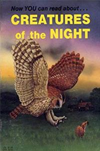 Now You Can Read About...Creatures of the Night