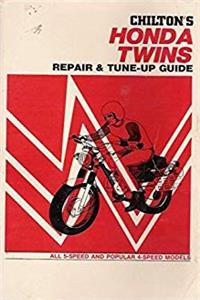 Chilton's New Repair and Tune-Up Guide Honda Twins: 5 Speed and Popular 4-speed Models, 1966-1972