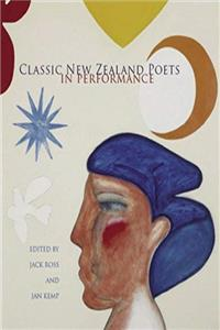 Classic New Zealand Poets in Performance