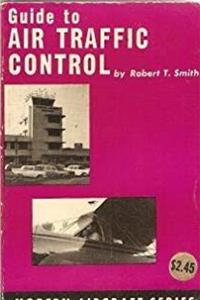 Guide to Air Traffic Control (Modern Aircraft)