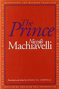 The Prince (Rethinking the Western Tradition)
