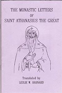 The Monastic Letters of Saint Athanasius the Great (Fairacres Publications)