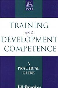 TRAINING, DEVELOPMENT AND COMPETENCE