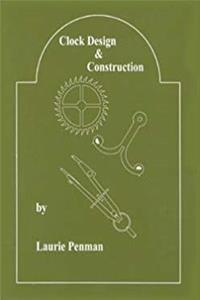 Clock Design and Construction