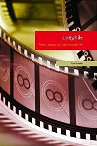 Cinephile: French Language and Culture through Film (French Edition)