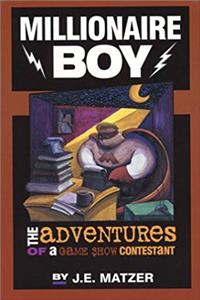 Millionaire Boy: The Adventures of a Game Show Contestant