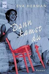 Download Dann kamst du. epub