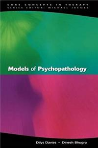 Models Of Psychopathology (Core Concepts in Therapy)