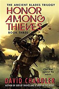 Honor Among Thieves: Book Three of the Ancient Blades Trilogy