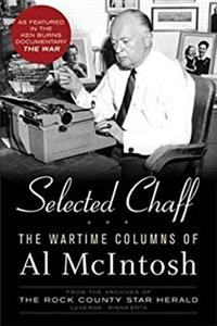 Selected Chaff: The Wartime Columns of Al McIntosh, 1941-1945