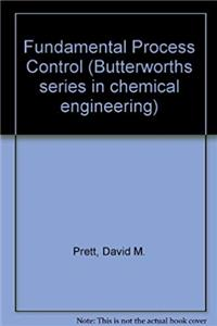 Download Fundamental Process Control (Butterworths Series in Chemical Engineering) epub