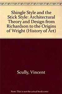 Download Shingle Style and the Stick Style (History of Art) epub