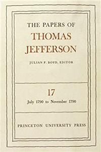 The Papers of Thomas Jefferson: Vol. 17: July 1790-November 1790