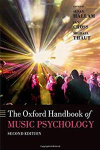 The Oxford Handbook of Music Psychology (Oxford Library of Psychology)