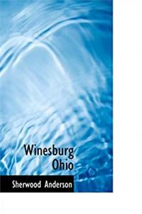 Download Winesburg Ohio: a group of tales of Ohio small town life epub
