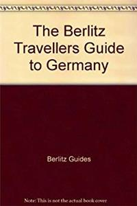 Berlitz Travellers Guide to Germany (Berlitz Traveller's Guides)