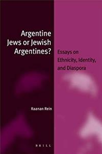 Argentine Jews or Jewish Argentines? (Jewish Identities in a Changing World)