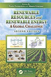 Renewable Resources and Renewable Energy: A Global Challenge, Second Edition