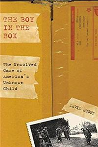 The Boy in the Box: The Unsolved Case Of America's Unknown Child