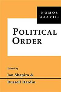 Download Political Order: Nomos XXXVIII (NOMOS - American Society for Political and Legal Philosophy) epub