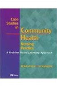 Case Studies in Community Health Nursing Practice: A Problem-Based Learning Approach