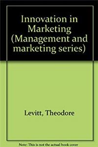 Innovation in Marketing (Management and marketing series)